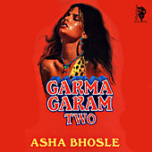 Garma Garam Two by Asha Bhosle