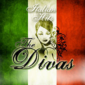 Play & Download Italian Hits: The Divas by Various Artists | Napster