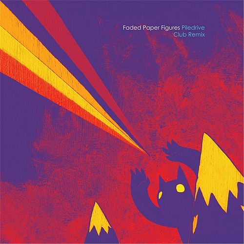 Piledrive (Club Remix) by Faded Paper Figures