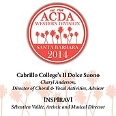 Play & Download 2014 American Choral Directors Association, Western Division (ACDA): Cabrillo College's Il Dolce Suono & Inspiravi [Live] by Various Artists | Napster