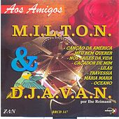 Play & Download Aos Amigos by Milton | Napster
