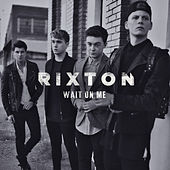 Play & Download Wait On Me by Rixton | Napster
