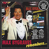 Max Bygraves Remembers ... by Max Bygraves