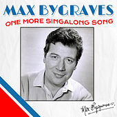 One More Singalong Song by Max Bygraves