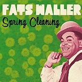 Spring Cleaning by Fats Waller