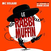 Le Rabbi Muffin (Extrait de la comédie musicale : Les aventures de Rabbi Jacob) by MC Solaar