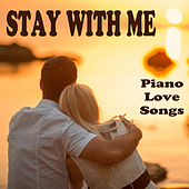 Play & Download Stay with Me: Piano Love Songs by The O'Neill Brothers Group | Napster