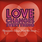 Play & Download Love Changes Everything by Various Artists | Napster