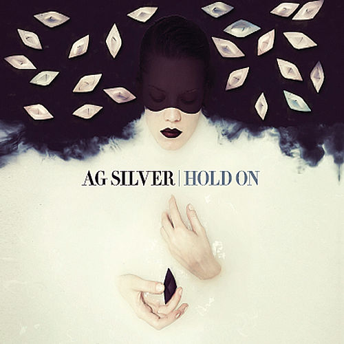 Play & Download Hold On by Ag Silver | Napster