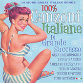 Play & Download 100% Canzoni italiane di grande successo by Various Artists | Napster