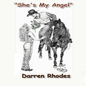 Play & Download She's My Angel by Darren Rhodes | Napster