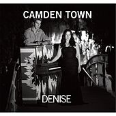 Play & Download Camden Town by DENISE | Napster