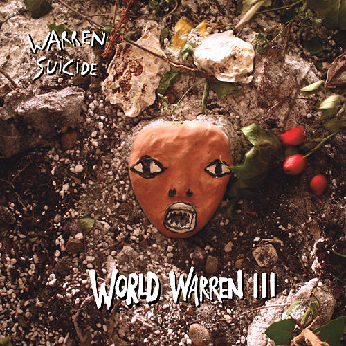 Play & Download World Warren III by Warren Suicide | Napster