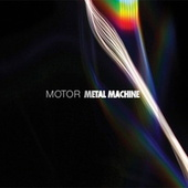 Metal Machine by Motor