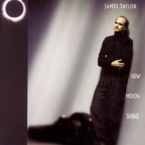 Play & Download New Moon Shine by James Taylor | Napster