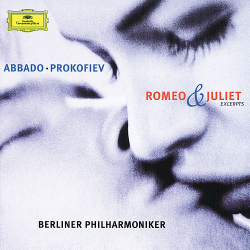 Prokofiev: Romeo and Juliet - Highlights by Berliner Philharmoniker