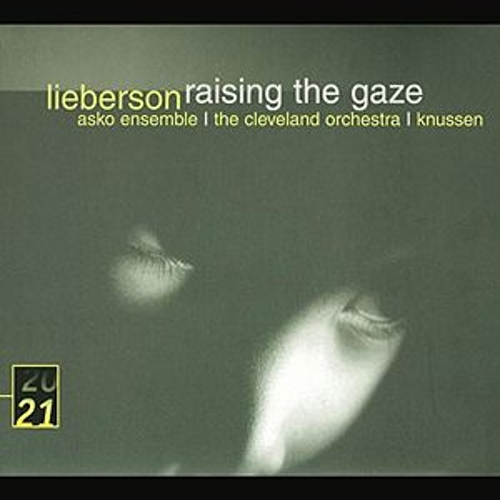 Play & Download Lieberson: Raising The Gaze by Various Artists | Napster
