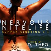 Play & Download Nervous Nitelife: Summer Clubbing V.1 by Various Artists | Napster