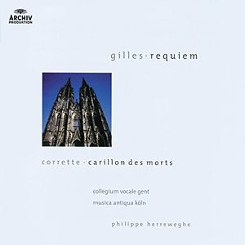 Gilles: Messe des Morts / Corrette: Carillon des Morts by Various Artists