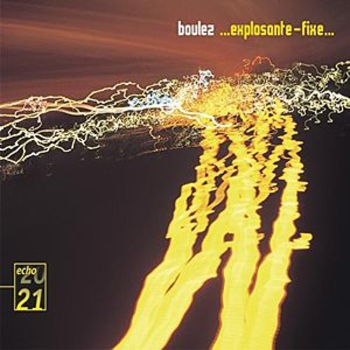 Play & Download Boulez: ... Explosante-fixe... by Various Artists | Napster