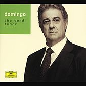 Play & Download Plácido Domingo - The Verdi Tenor by Various Artists | Napster