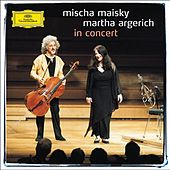 Play & Download Mischa Maisky / Martha Argerich - In Concert by Various Artists | Napster