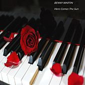 Play & Download Here Comes the Sun (Piano Instrumental) by Benny Martin | Napster