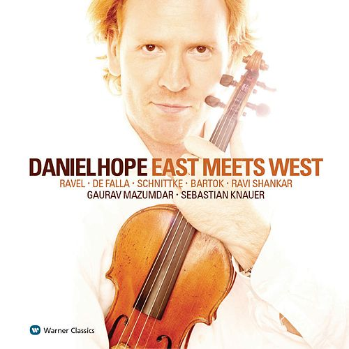 Play & Download East Meets West by Daniel Hope (Classical) | Napster