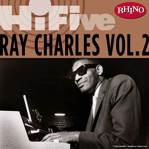 Rhino Hi-Five: Ray Charles [Vol. 2] by Ray Charles