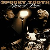 Play & Download Nomad Poets - Live In Germany 2004 by Spooky Tooth | Napster
