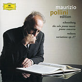 Play & Download Schoenberg: Piano Works / Webern: Variations Op.27 by Maurizio Pollini | Napster