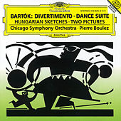 Bartók: Divertimento; Dance Suite by Chicago Symphony Orchestra
