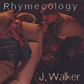 Play & Download Rhymecology by J.Walker | Napster