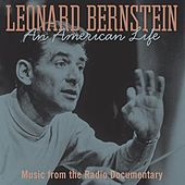 Leonard Bernstein-An American Life by Various Artists