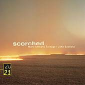 Play & Download Turnage / Scofield: Scorched by John Scofield | Napster