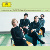 Beethoven: String Quartets, Opp. 127 & 132 by Hagen Quartett