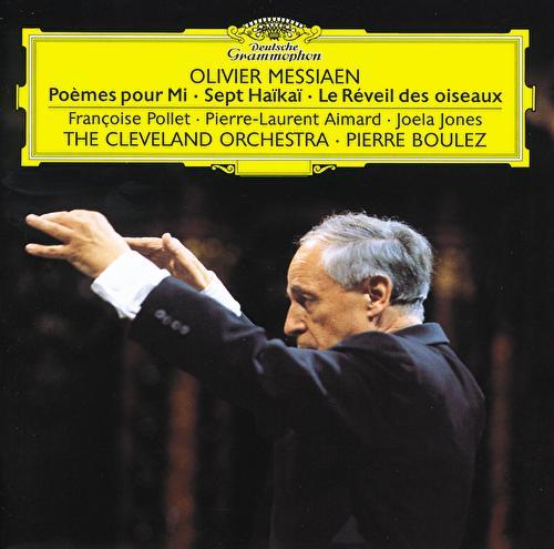 Messiaen: Poèmes pour Mi; Sept Haïkaï; Le Réveil des oiseaux by Various Artists