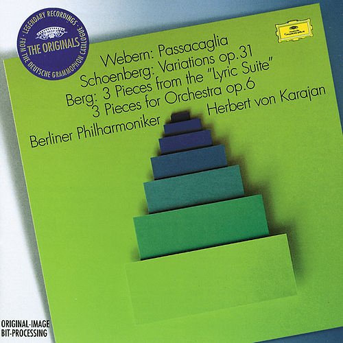 Webern: Passacaglia / Schoenberg: Variations Op.6 / Berg: 3 Pieces from the 'Lyric Suite'; 3 Pieces for Orchestra Op.6 by Berliner Philharmoniker