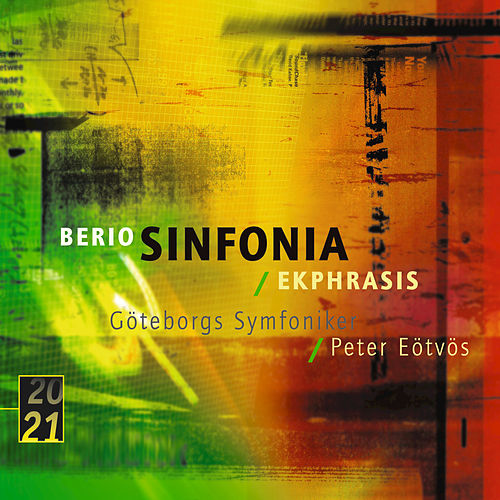 Play & Download Berio: Sinfonia by Göteborgs Symfoniker | Napster