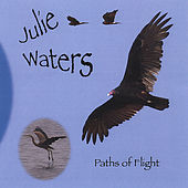 Play & Download Paths of Flight by Julie Waters | Napster