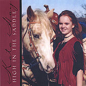 Play & Download High In The Saddle by Kata Hay | Napster