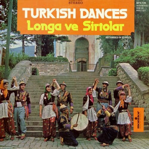 Turkish Dances by Longa ve Sirtolar