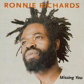 Missing You by Ronnie Richards