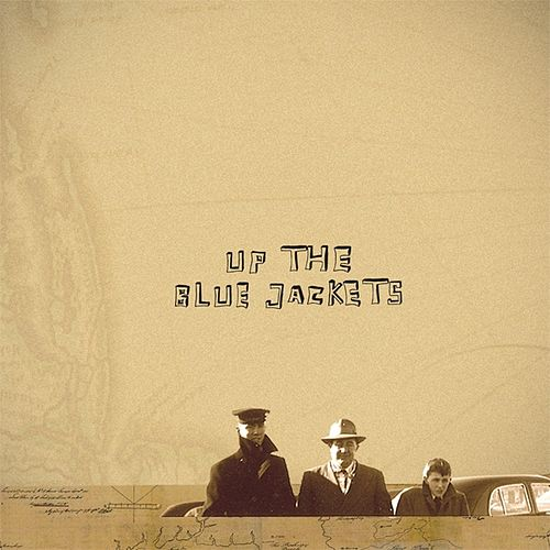 Play & Download Up The Blue Jackets by The Blue Jackets | Napster