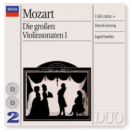 Play & Download Mozart: The Great Violin Sonatas, Vol.1 by Ingrid Haebler | Napster