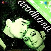 Aradhana (Original Motion Picture Soundtrack) by Various Artists