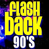 Play & Download Flashback 90's by Various Artists | Napster
