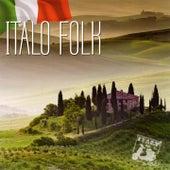 Italo folk (Musikalische tradition aus italien) by Various Artists