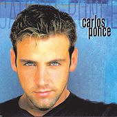 Play & Download Carlos Ponce by Carlos Ponce | Napster