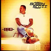 Play & Download Bad by Bobby Scott | Napster
